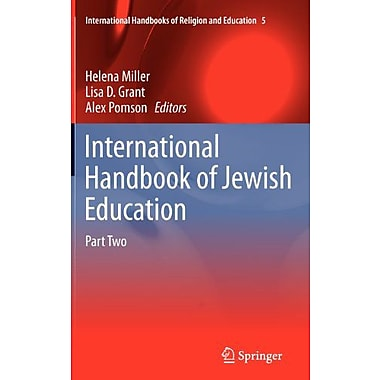 International Handbook Of Jewish Education International Handbooks Of Religion And Education, New Book (9789400703537)