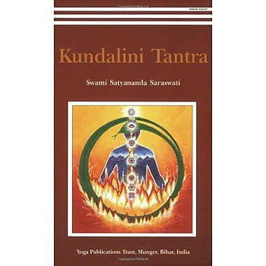 Kundalini Tantra2012 Re-Print 2013 Golden Jubilee Edition, New Book (9788185787152)