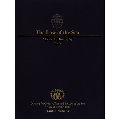 Law Of The Sea The A Select Bibliography 2005, New Book (9789211337440)