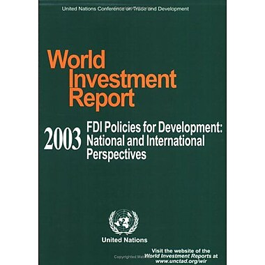 World Investment Report 2003 Fdi Policies For Development National And International Perspectives, New Book (9789211125801)