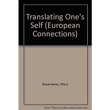 Translating Ones Self European Connections Volume 3, New Book (9783906766980)