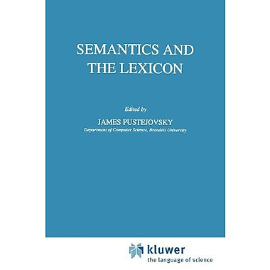Semantics And The Lexicon Studies In Linguistics And Philosophy, New Book (9789048142040)
