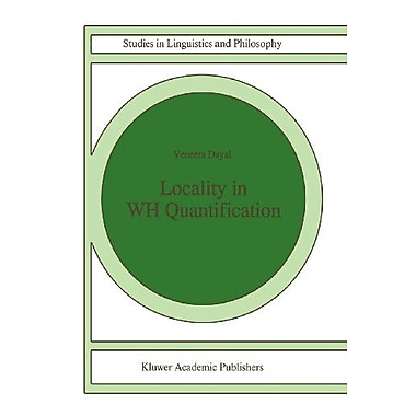 Locality In Wh Quantification Questions And Relative Clauses In Hindi Studies In Linguistics And Philo, New Book (9789048147168)