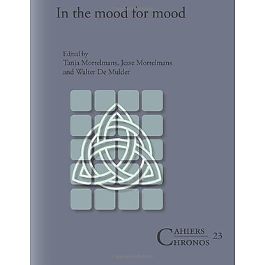 In The Mood For Mood Cahiers Chronos, New Book (9789042032699)
