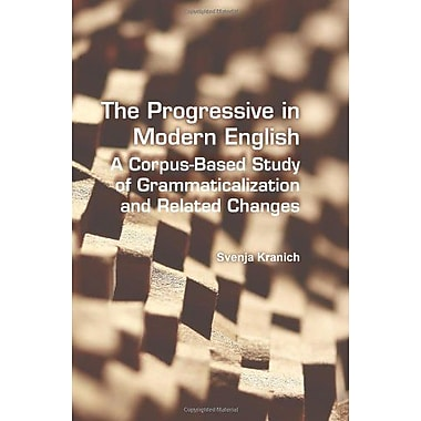 The Progressive In Modern English A Corpus-Based Study Of Grammaticalization And Related Changes Langu, New Book (9789042031432)