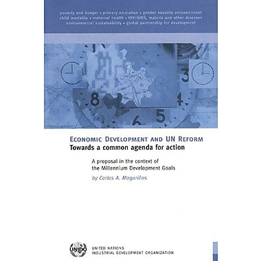 Economic Development And Un Reform Towards A Common Agenda For Action A Proposal In The Context Of The, New Book (9789211064315)