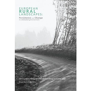 European Rural Landscapes Persistence And Change In A Globalising Environment, New Book (9789048165858)