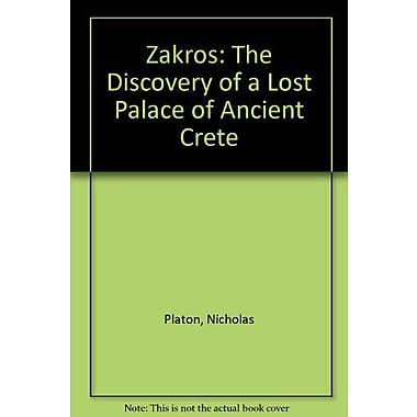 Zakros The Discovery Of A Lost Palace Of Ancient Crete, New Book (9789025608651)