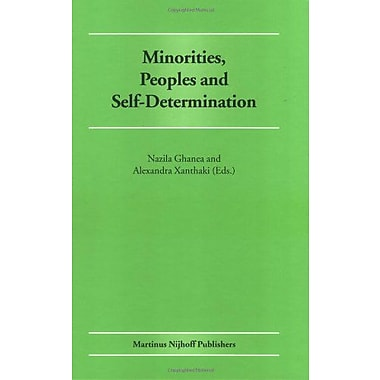 Minorities Peoples And Self-Determination Essays In Honour Of Patrick Thornberry, New Book (9789004143012)