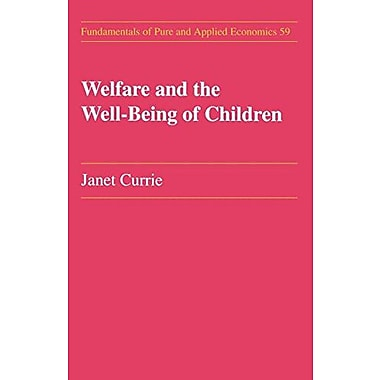 Welfare And The Well-Being Of Welfare Amp The Well-Being Of Children, New Book (9783718656240)
