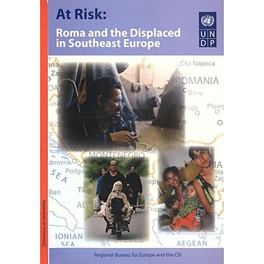 At Risk Roma And The Displaced In Southeast Europe, New Book (9789295042537)