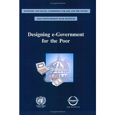 Designing E-Government For The Poor, New Book (9789211204414)