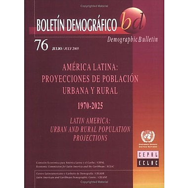 Demographic Bulletin Of Latin America Urban And Rural Population Projections 1970-2025, New Book (9789210210560)