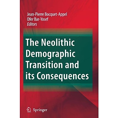 The Neolithic Demographic Transition And Its Consequences, New Book (9789048179060)