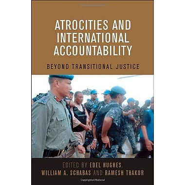 Atrocities And International Accountability Beyond Transitional Justice, New Book (9789280811414)