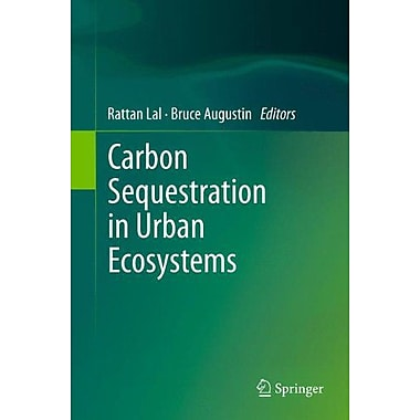 Carbon Sequestration In Urban Ecosystems, New Book (9789400723658)