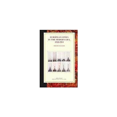 European Cities In The Modern Era 1850-1914 Studies In Central European Histories, New Book (9789004233386)