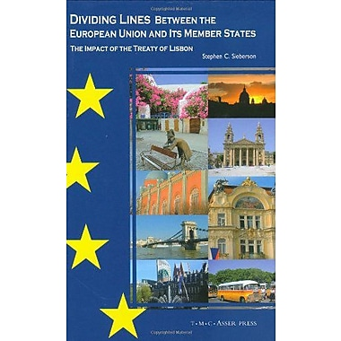 Dividing Lines Between The European Union And Its Member States The Impact Of The Treaty Of Lisbon, New Book (9789067042840)