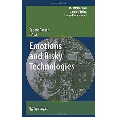 Emotions And Risky Technologies The International Library Of Ethics Law And Technology, New Book (9789048186464)