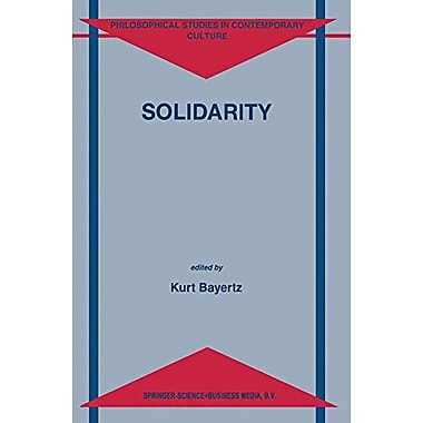Solidarity Philosophical Studies In Contemporary Culture, New Book (9789048151370)