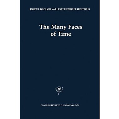 The Many Faces Of Time Contributions To Phenomenology, New Book (9789048155811)