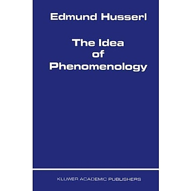 The Idea Of Phenomenology Husserliana Edmund Husserl - Collected Works, New Book (9789048152124)