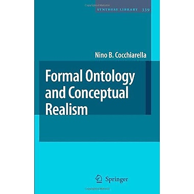 Formal Ontology And Conceptual Realism Synthese Library, New Book (9789048175659)