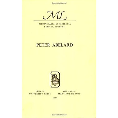 Peter Abelard Proceedings Of The International Conference Louvain May 10 12 1971 Mediaevalia Lovaniens, New Book (9789061860051)