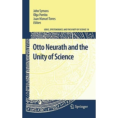 Otto Neurath And The Unity Of Science Logic Epistemology And The Unity Of Science, New Book (9789400701427)