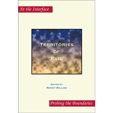 Territories Of Evil At The Interface Probing The Boundaries, New Book (9789042023697)