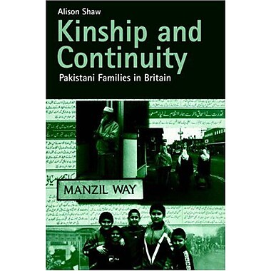 Kinship And Continuity Pakistani Families In Britain, New Book (9789058230768)