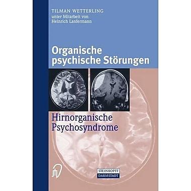 Organische Psychische Storungen Hirnorganische Psychosyndrome German Edition, New Book (9783798513037)