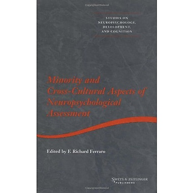 Minority And Cross-Cultural Aspects Of Neuropsychological Assessment Studies On Neuropsychology Neurol, New Book (9789026518300)