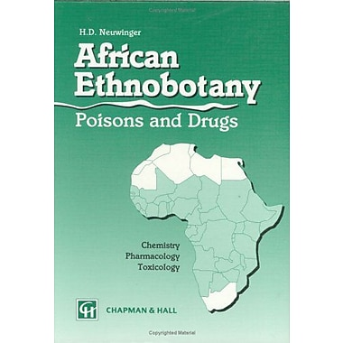 African Ethnobotany Poisons And Drugs Chemistry Pharmacology Toxicology, New Book (9783826100772)