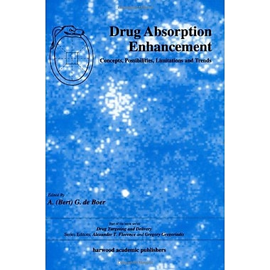 Drug Absorption Enhancement Concepts Possibilities Limitations And Trends Studies In Anthropology And , New Book (9783718654925)
