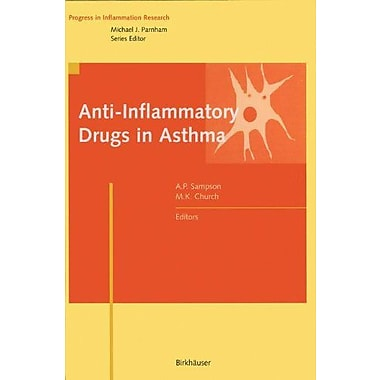 Anti-Inflammatory Drugs In Asthma Progress In Inflammation Research, New Book (9783764358730)