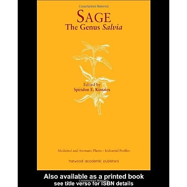 Sage The Genus Salvia Medicinal And Aromatic Plants - Industrial Profiles, New Book (9788123922577)
