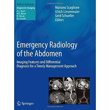 Emergency Radiology Of The Abdomen Imaging Features And Differential Diagnosis For A Timely Management, New Book (9788847025127)