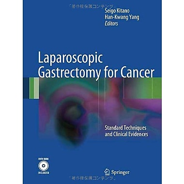 Laparoscopic Gastrectomy For Cancer Standard Techniques And Clinical Evidences, New Book (9784431540021)