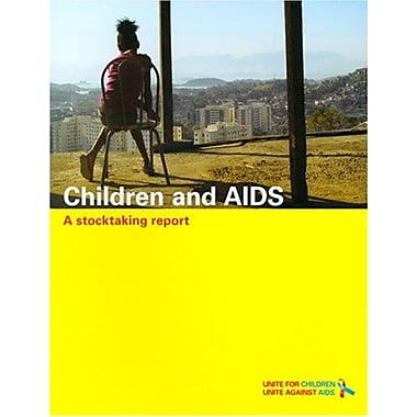 Children And Aids A Stocktaking Report, New Book (9789280641288)