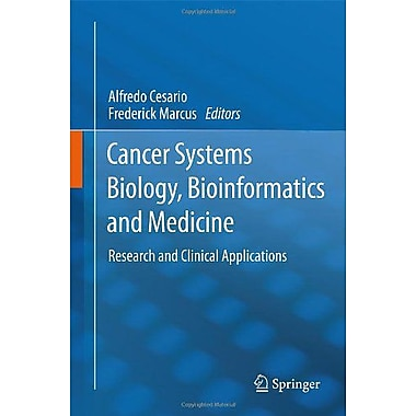 Cancer Systems Biology Bioinformatics And Medicine Research And Clinical Applications, New Book (9789400715660)