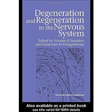 Degeneration And Regeneration In The Nervous System, New Book (9789058230225)