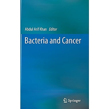 Bacteria And Cancer, New Book (9789400725843)