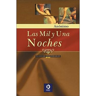 Las Mil Y Una Noches Clasicos Inolvidables, New Book (9788497649018)