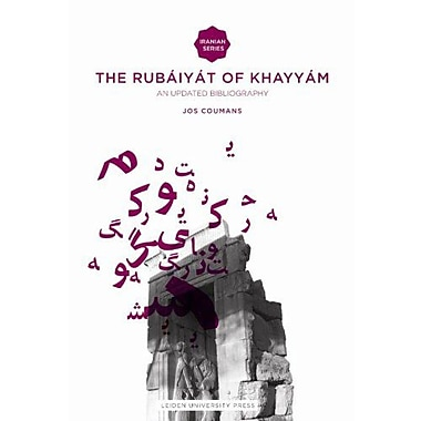 The Rubaiyat Of Omar Khayyam An Updated Bibliography Amsterdam University Press - Iranian Studies From, New Book (9789087280963)