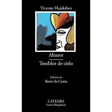 Altazor Temblor De Cielo Coleccion Letras Hispanicas Spanish Edition, New Book (9788437602790)