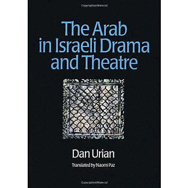 The Arab In Israeli Drama And Theatre Routledge Harwood Contemporary Theatre Studies, New Book (9789057021305)
