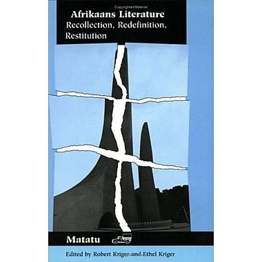 Afrikaans Literature Recollection Redefinition Restitution Matatu, New Book (9789042000513)
