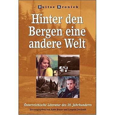 Hinter Den Bergen Eine Andere Welt Oesterreichische Literatur Des 20 Jahrhunderts Duitse Kroniek 53 Ge, New Book (9789042010109)