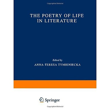 The Poetry Of Life In Literature Analecta Husserliana, New Book (9789048155026)